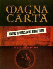 B000X833IA Magna Carta: And Its Influence In The World Today