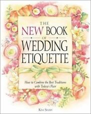 The New Book of Wedding Etiquette: How to Combine the Best Traditions with