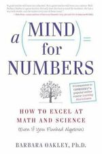 A Mind for Numbers: How to Excel at Math and Science (Even If You Flunked Algebr
