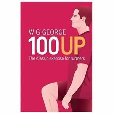 The 100-Up Exercise by W. G. George (2014, Paperback)