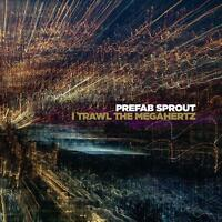 Prefab Sprout - I Trawl The Megahertz [CD]