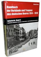 Handbuch der Verbände und Heerestruppen 1914-18 - Infanterie - Band 4 (Kraus)