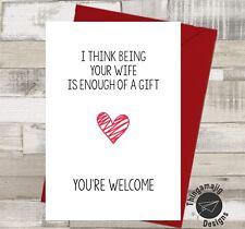 FUNNY VALENTINES CARD Adult Rude Banter Boyfriend Husband Love For him  / *V26