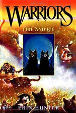 Fire and Ice (Warriors, Book 2) by Erin Hunter