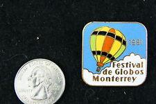 HOT AIR BALLOON LAPEL PIN FESTIVAL DE GLOBOS MONTERREY 1981
