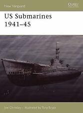 Osprey New Vanguard 118: US Submarines 1941-45 118 by Jim Christley New