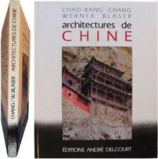 Architectures de Chine 1988 Chang Blaser Pékin Yangtzé Sichuan tao construction