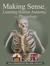 Making Sense of Learning Human Anatomy and Physiology Paperback Book