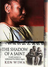 IN THE SHADOW OF A SAINT., Wiwa, Ken., Used; Very Good Book