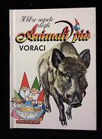 IL LIBRO SEGRETO DEGLI ANIMALI PIU' VORACI - DE AGOSTINI ANNO 1987 N.19