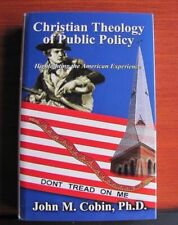 Christian Theology of Public Policy: Highlighting the American Experience- Cobin