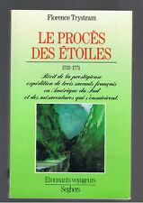 LE PROCES DES ETOILES FLORENCE TRYSTRAM SEGHERS 1989