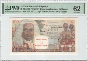 Saint Pierre & Miquelon 2 Nouveaux Francs 1963 P-32 PMG 62