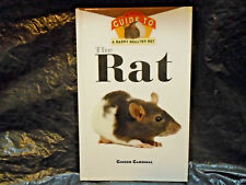 THE RAT AN OWNER'S GUIDE TO A HAPPY HEALTHY PET GINGER CARDINAL A HARDCOVER BOOK