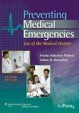 Preventing Medical Emergencies : Use of the Medical History by Freida...