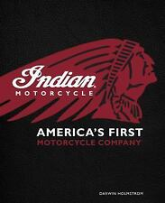 Indian Motorcycle(R): America's First Motorcycle Company, Motorcycles, Transport