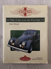 Morgan: The Cars and the Factory (Crowood Autoclassic ) Hardback Book / J Tipler