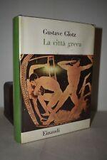 STORIA GRECIA - Gustave Glotz: La Città Greca 1954 Einaudi Tavole illustrate 1a