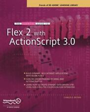 NEW - The Essential Guide to Flex 2 with ActionScript 3.0 (Essentials)