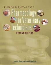 FUNDAMENTALS OF PHARMACOLOGY FOR VETERINARY TECHNICIANS 2ND Int'l Edition
