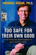 Too Safe for Their Own Good: How Risk and Responsi