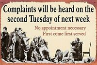 Complaints Will Be Heard Funny Humorous Tin Sign Office Bar Wall Decor NEW