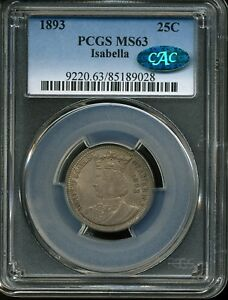1893 25C Columbian Exposition Isabella Quarter Dollar MS63 PCGS 85189028 CAC
