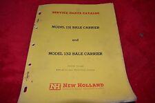 New Holland 131 132 Baler Carrier Dealer's Parts Book Manual HMPA