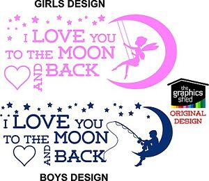 I LOVE YOU TO THE MOON AND BACK  Quote Stickers, Wall Decals, FAIRY BOYS GIRLS