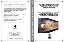 HOW TO REPAIR & RESTORE VINTAGE TUBE HI-FI AMPLIFIERS & PREAMPLIFIERS 4 DVD set