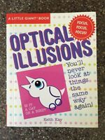 Optical Illusions by Keith Kay, Little Giant Books (2007, Paperback)