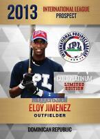 ELOY JIMENEZ. FIRST GOLD PLATINUM ROOKIE CARD 2013 INTERNATIONAL LEAGUE PROSPECT