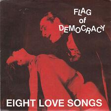 "FLAG OF DEMOCRACY - eight love songs EP 7"""