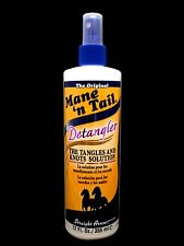 MANE'N TAIL DETANGLER THE TANGLES AND KNOTS SOLUTION MANE N TAIL 12oz