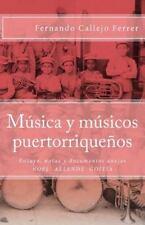 Biblioteca Histórica de la Música de Puerto Rico: Música y Músicos...