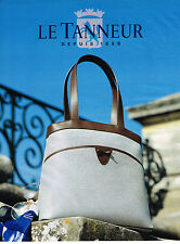 PUBLICITE ADVERTISING 035  1995  LE TANNEUR  marquinerie collection sacs