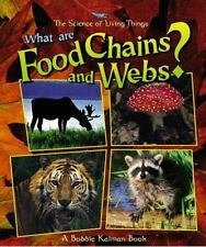 What Are Food Chains and Webs? What Is a Bat by Bobbie Kalman (1998, Paperback)