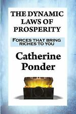 Dynamic Laws of Prosperity : Forces That Bring Riches to You: By Ponder, Cath...
