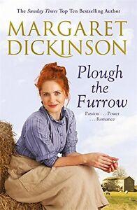 Plough the Furrow (Fleethaven Trilogy),Margaret Dickinson