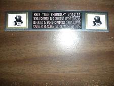 ERIK MORALES (BOXING) NAMEPLATE FOR SIGNED GLOVES/TRUNKS/PHOTO DISPLAY