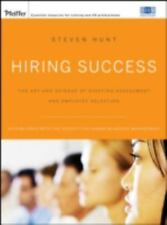 Hiring Success: The Art and Science of Staffing Assessment and-ExLibrary