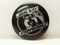 John Kay Steppenwolf 1980's 80's Button Badge Pin Pinback