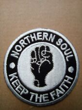 NORTHERN SOUL KEEP THE FAITH BLACK AND WHITE SEW OR IRON ON  PATCH