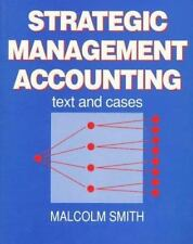 Strategic Management Accounting: Text and Cases-ExLibrary