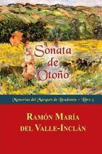 Memorias Del Marqués de Bradomín: Sonata de Otoño by Ramón del Valle-Inclán...