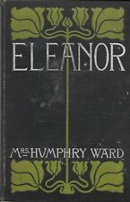 ELEANOR by Mrs. Humphry Ward (1900 Hardcover) Parts I and II