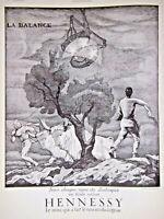 PUBLICITÉ DE PRESSE 1934 COGNAC HENNESSY SOUS LE SIGNE DU ZODIAQUE LA BALANCE