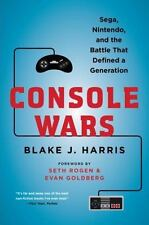 Console Wars: Sega, Nintendo, And The Battle That Defined A Generation: By Bl...