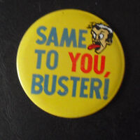 Vintage 1950s Japan Tin Same to You Buster Pin
