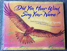 Did You Hear Wind Sing Your Name?: An Oneida Song of Spring inscribed by author